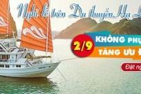 Nghỉ lễ 2/9: Du thuyền Hạ Long KHÔNG PHỤ THU, TĂNG ƯU ĐÃI