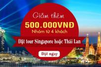 Đặt tour Thái Lan, Singapore - Nhận ngay COMBO MIỄN PHÍ