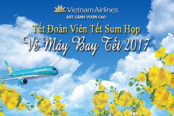 Thông tin mới nhất vé máy bay Tết 2017 giá tốt của ba hãng nội địa